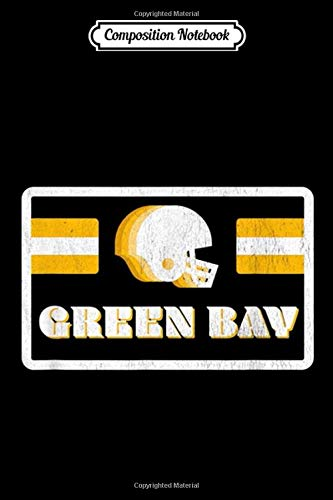 Composition Notebook: Retro 70s Old School Green Bay Football copy Journal/Notebook Blank Lined Ruled 6x9 100 Pages