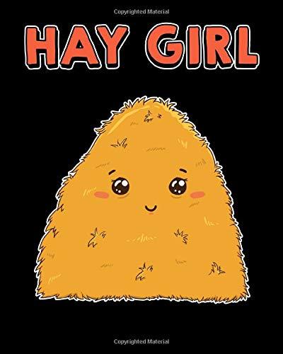 Hay Girl: Cute & Funny Hay Girl Bale Of Hay Pun Pickup Line 2020-2021 Weekly Planner & Gratitude Journal (110 Pages, 8
