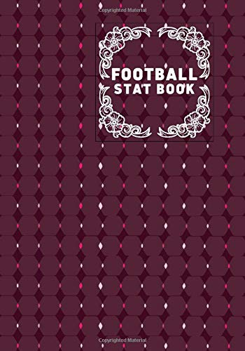 Football Stat Book: Football Score Sheets, Soccer Scorebook, Football Score Pads, Scorekeeping Book, Scorecards, Record Scorekeeper Book Gifts for ... 110 (Football Match Scorebook, Band 37)