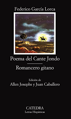 Poema del Cante Jondo / Romancero gitano (Letras Hispánicas, Band 66)