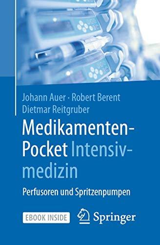 Medikamenten-Pocket Intensivmedizin: Perfusoren und Spritzenpumpen