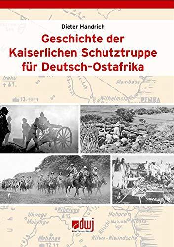 Geschichte der Kaiserlichen Schutztruppe für Deutsch-Ostafrika