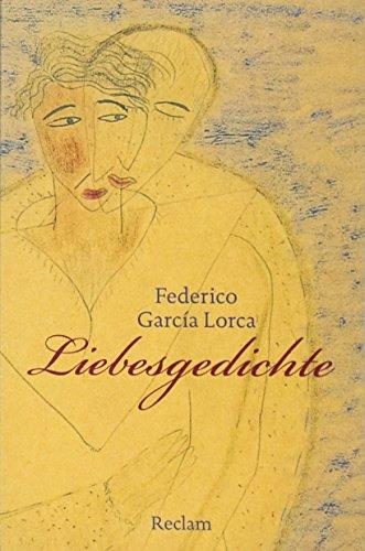 Liebesgedichte: Spanisch/Deutsch (Reclams Universal-Bibliothek)