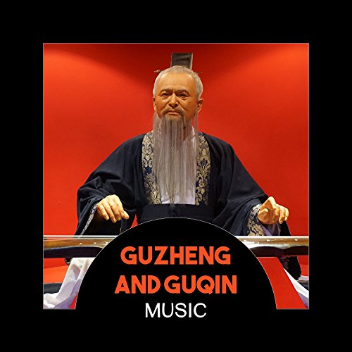 Guzheng and Guqin Music