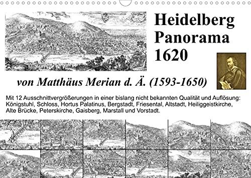 Matthäus Merian Heidelberg Panorama 1620 (Wandkalender 2022 DIN A3 quer)