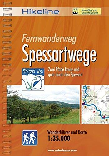 Hikeline Fernwanderweg Spessartwege 60/57 km: Zwei Pfade kreuz und quer durch den Spessart, Wanderführer und Karte, 1:35.000, wetterfest