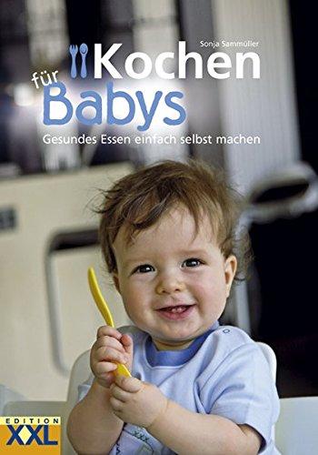 Edition XXL Kochen für Babys: Gesundes Essen einfach selbst machen, Black